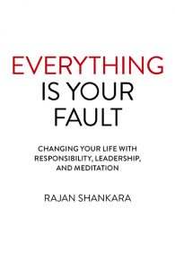 Everything Is Your Fault